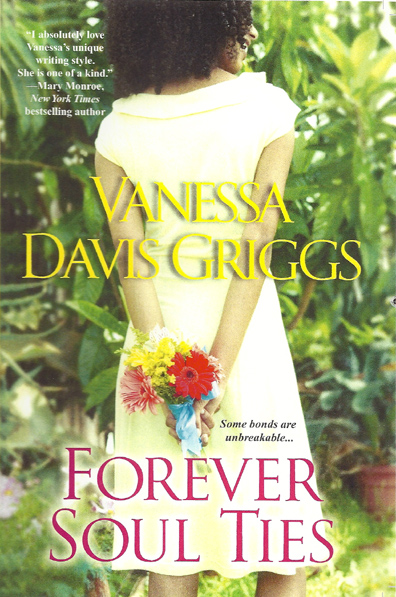Forever Soul Ties by Vanessa Davis Griggs