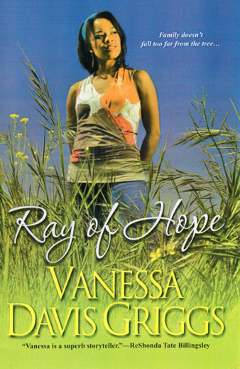 Ray of Hope by Vanessa Davis Griggs