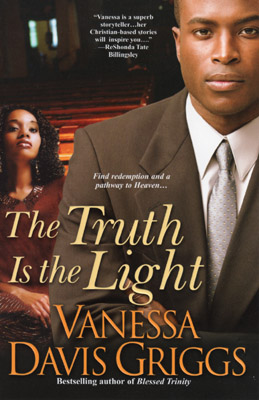 The Truth Is the Light by Vanessa Davis Griggs