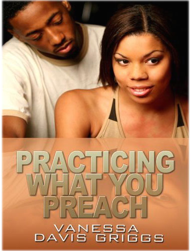 Practicing What You Preach (Large Print) by Vanessa Davis Griggs
